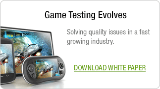 Download the White Paper: Game Testing Evolves